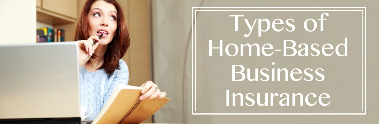 Types of Home-Based Business Insurance in Canfield