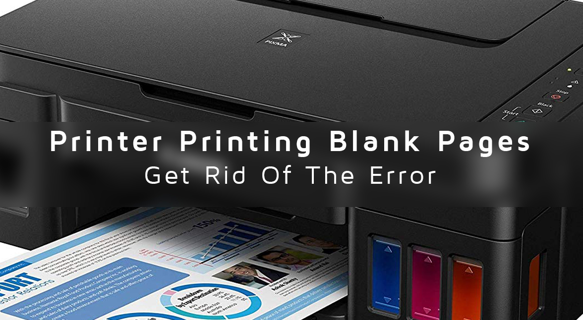 How to Get Rid of the Error of Printing Blank Pages?